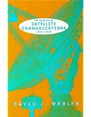 The Origins of Satellite Communications, 1945-1965