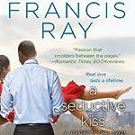 A Seductive Kiss | Francis Ray