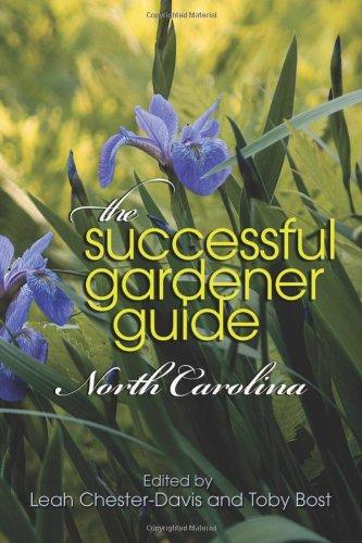 The Successful Gardener Guide: North Carolina