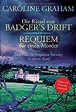 Die Rätsel von Badger's Drift / Requiem für einen Mörder: Zwei Fälle für Inspector Barnaby in einem Band