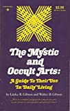 Mystic and Occult Arts, Litzka R. Gibson and Walter B. Gibson, 0136090818