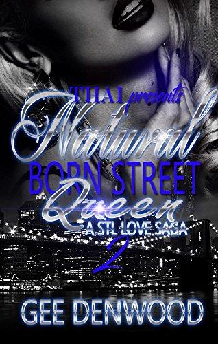 Natural Born Street Queen 2: A STL Love Saga (Natural Born Street Queen: A STL Love Saga) - Saga Natural