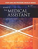 Study Guide and Procedure Checklist Manual for Kinn's the Medical Assistant 13th Edition