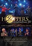 Hoppers Celebration 50: A Live Celebration of a Family Musical Heritage