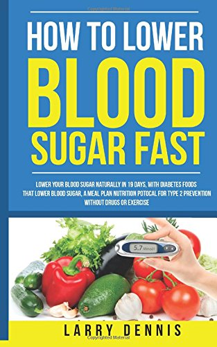 Top 10 Best 60 ways to lower your blood sugar by dennis pollock Reviews