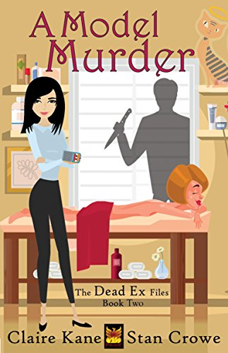 A Model Murder The Dead Ex Files Book 2 By Kane Claire