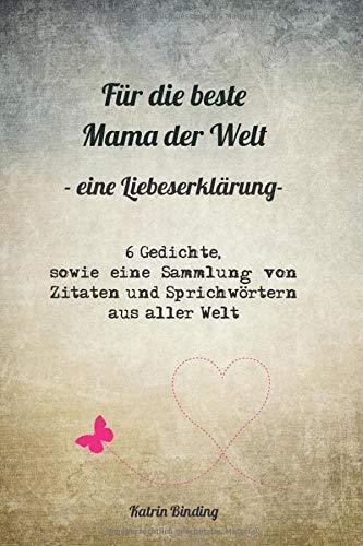 Dich zitate mama liebe ich Ich liebe
