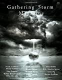 Gathering Storm Magazine, Year 1, Issue 4: Collected Tales of the Dark, the Light, and Everything in Between
