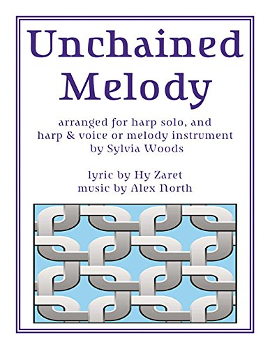 Sylvia Woods Harp Music (Unchained Melody: Harp Solo and Duet Collection)