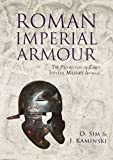 img - for Roman Imperial Armour: The production of early imperial military armour book / textbook / text book