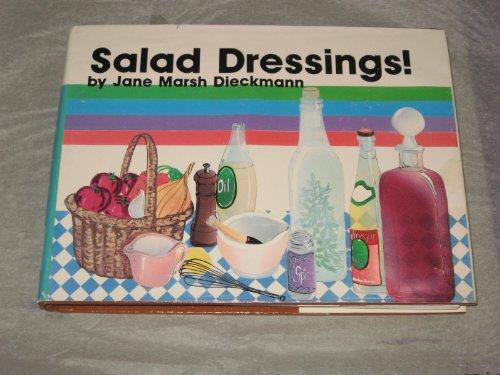 Salad dressings! (The Crossing Press specialty cookbook series)