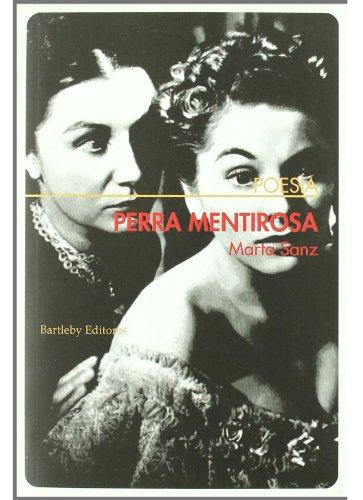 Perra Mentirosa / Hardcore (Poesia (bartleby))