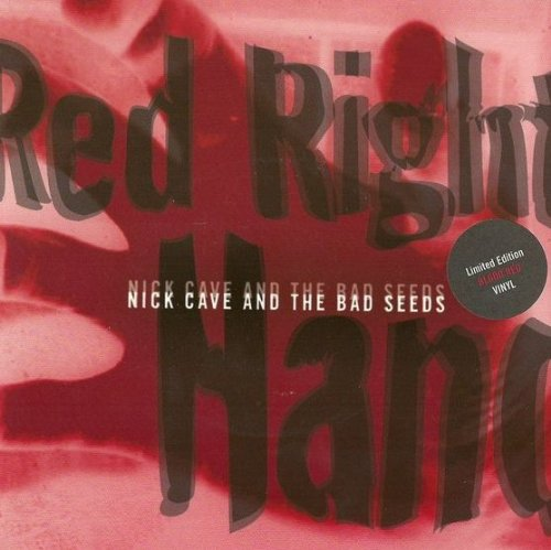 Right Hand Vinyl - Red Right Hand (Blood Red Vinyl)