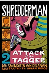 Shredderman: Attack of the Tagger Kindle Edition