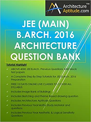 Buy JEE (MAIN) B ARCH  2016 ARCHITECTURE QUESTION BANK (4000