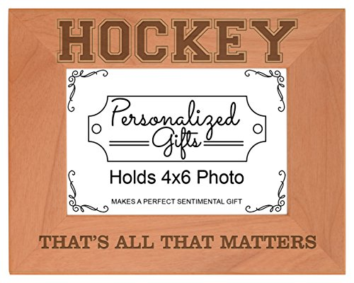 In Gloves Hockey Line (Hockey Player Gifts That's All That Matters Natural Wood Engraved 4x6 Landscape Picture Frame Wood)