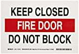 Brady 118152 10' Width x 7' Height B-558 Pressure Sensitive, Red And Black On White Color Sustainable Safety Exit Sign, Legend 'Keep Closed Fire Door Do Not Block'