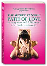The Secret tantric Path of Love to Happiness and Fulfillment ...