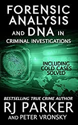 Forensic Analysis in Criminal Investigations: COLD CASES SOLVED