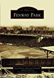 img - for Fenway Park (Images of America) book / textbook / text book
