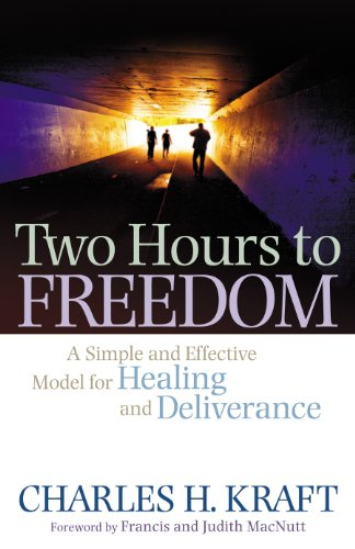 two-hours-to-freedom-a-simple-and-effective-model-for-healing-and-deliverance