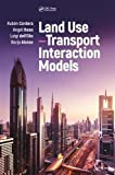 img - for Land Use Transport Interaction Models book / textbook / text book