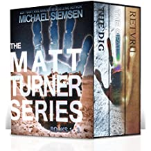 The Matt Turner Series Boxed Set: Books 1 - 3