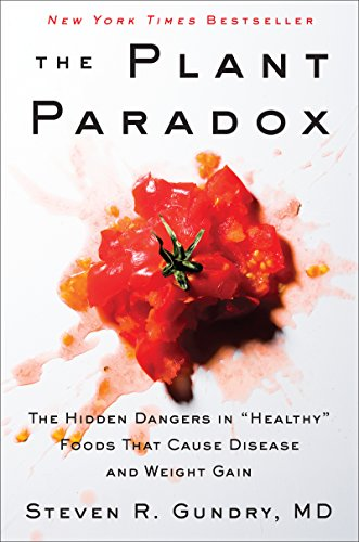 "The Plant Paradox: The Hidden Dangers in ""Healthy"" for sale  Delivered anywhere in USA"