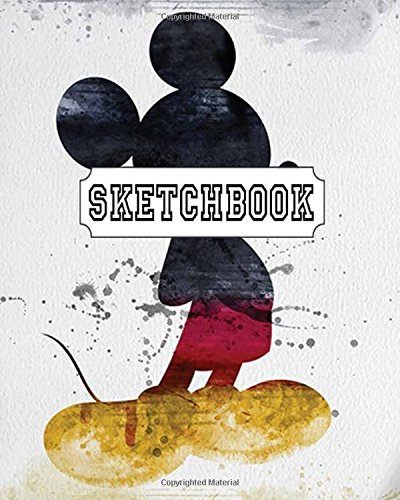 """Sketchbook : Mickey Mouse v.2: 120 Pages of 8"""" x 10"""" Blank Paper for Drawing, Doodling or Sketching (Sketchbooks) pdf epub"""