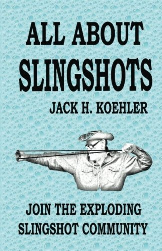 All About Slingshots