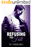 Refusing to Fall (Dennison Series Book 3)