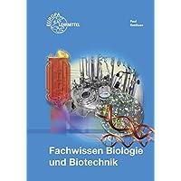 Fachwissen Biologie und Biotechnik