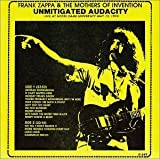 Unmitigated Audacity by Frank Zappa (1992-05-13)