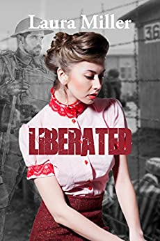 Liberated by [Miller, Laura]