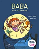 Baba, No Vull Dormir: 6 (Caleta)