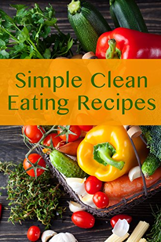 Simple Clean Eating Recipes by JR Stevens