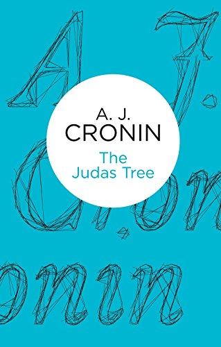 The Judas Tree by A.J. Cronin
