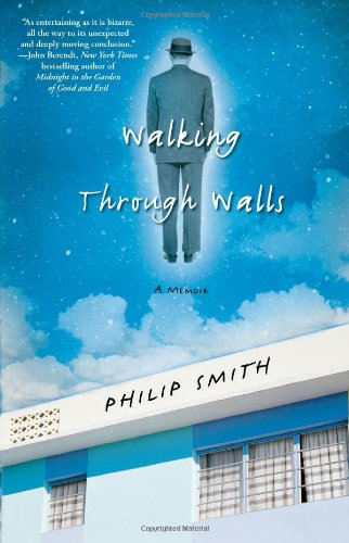 Walking Through Walls: A Memoir (Wall Walking)