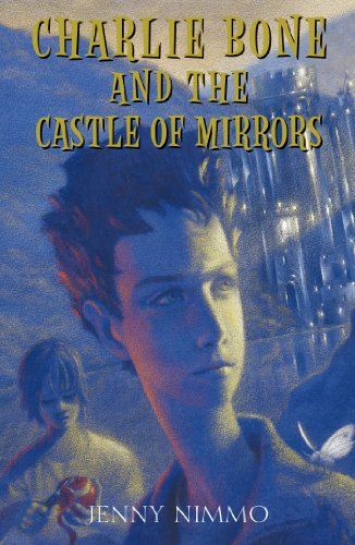 Children of the red king 4 charlie bone and the castle of mirrors children of the red king 4 charlie bone and the castle of mirrors by fandeluxe Images
