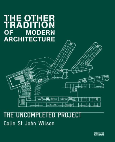 Other Tradition of Modern Architecture: The Uncompleted Project