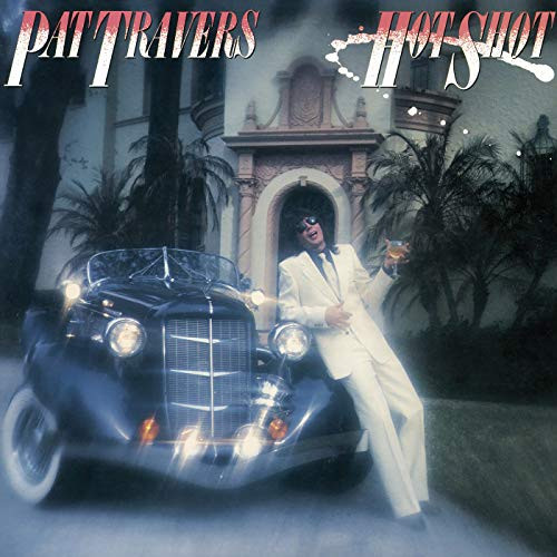 Hot Shot (The Best Of Pat Travers)