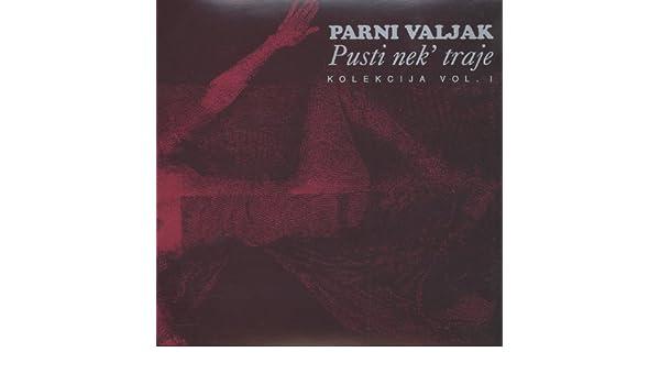 Parni Valjak - Pusti Nek Traje Vol. 1 - Amazon.com Music