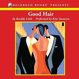 Good Hair Audiobook
