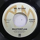 Masterplan 45 RPM Mr. Outside / Don't bet your love