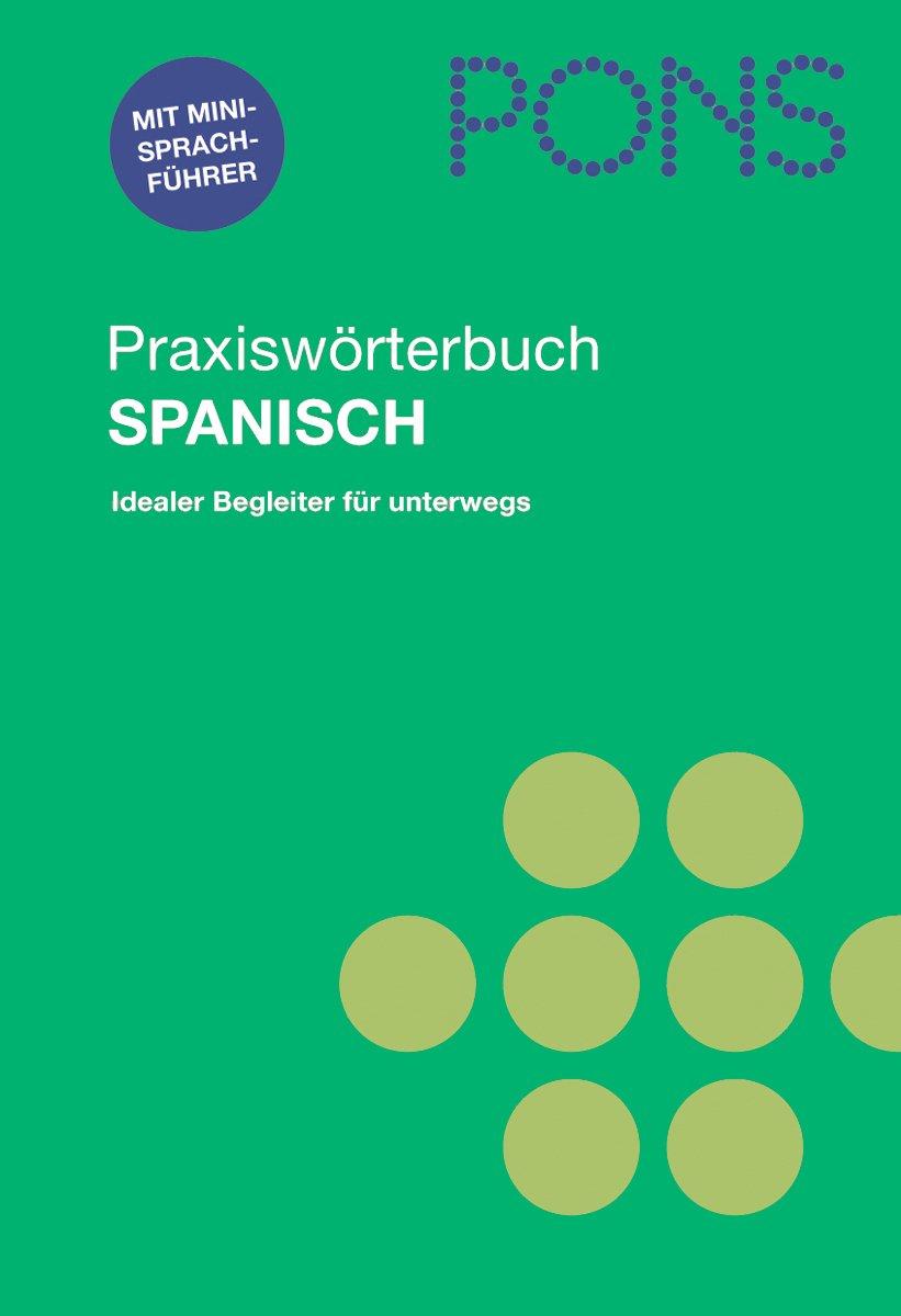 pons-praxiswrterbuch-spanisch-idealer-begleiter-fr-unterwegs