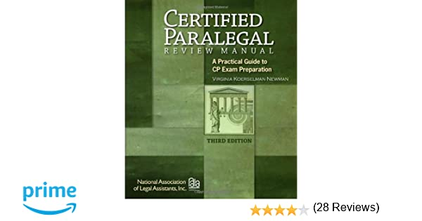 Certified Paralegal Review Manual: A Practical Guide to CP Exam ...