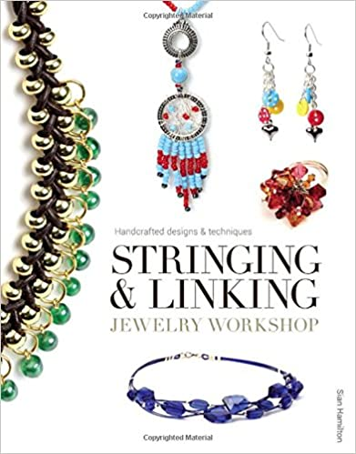 Google book téléchargeur completStringing & Linking Jewelry Workshop: Handcrafted Designs & Techniques by Sian Hamilton CHM