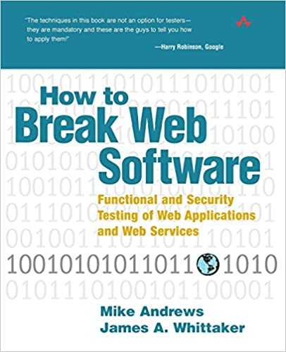 How To Break Web Software Functional And Security Testing Of Web