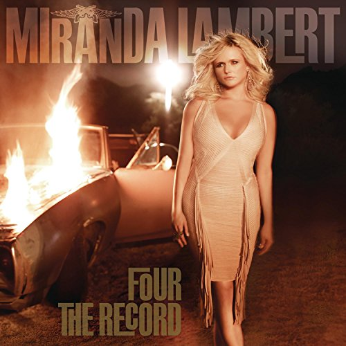 Four The Record (Best Of Miranda Lambert)