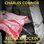 Keep a Knockin': The Story of a Legendary Drummer | Charles Connor,Ziv Biton